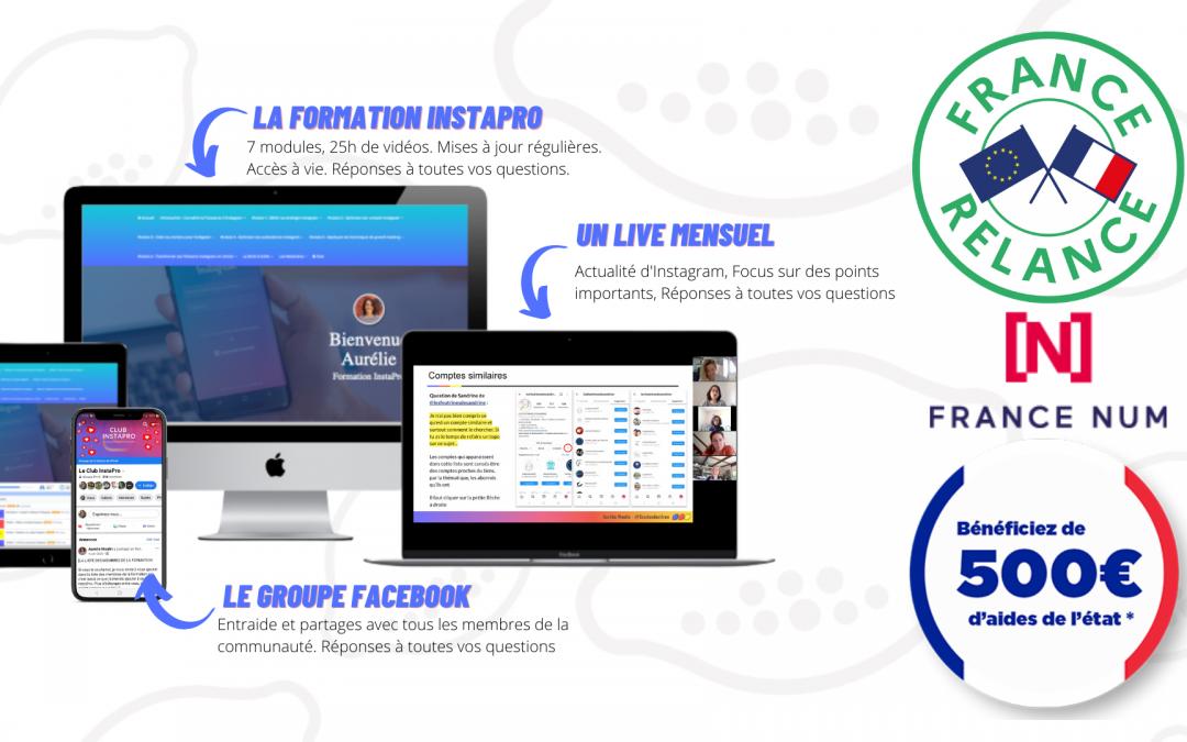 Financez l'accès à la formation InstaPro ou mon offre de coaching avec le chèque numérique de 500€
